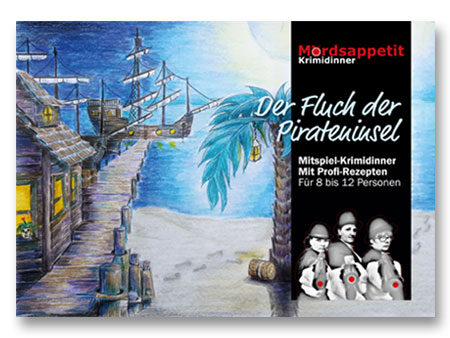 Der Fluch der Pirateninsel - Krimidinner Piraten